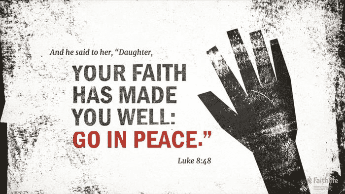 An incredible woman with an incredible faith (Luke 8:43-49)